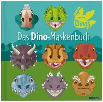 moses Das Dino-Maskenbuch