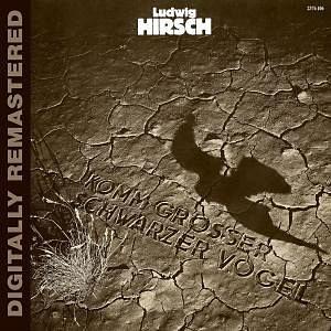 Audio CD »Ludwig Hirsch: Komm Großer Schwarzer Vogel...«