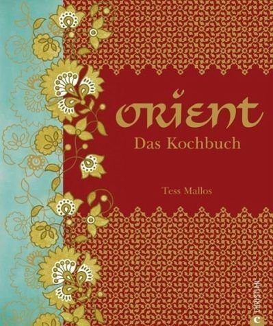 Gebundenes Buch »Orient. Das Kochbuch«