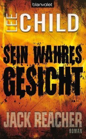 Broschiertes Buch »Sein wahres Gesicht / Jack Reacher Bd.3«