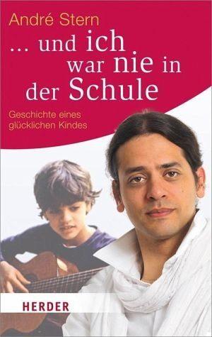 Broschiertes Buch »... und ich war nie in der Schule«