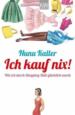 Broschiertes Buch »Ich kauf nix!«
