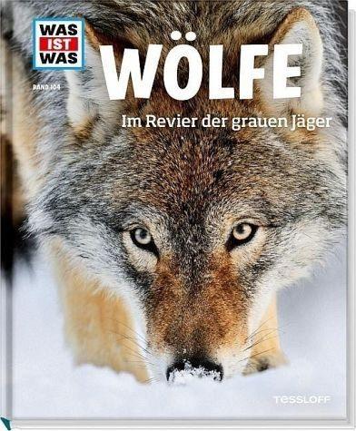 Gebundenes Buch »Wölfe / Was ist was Bd.104«