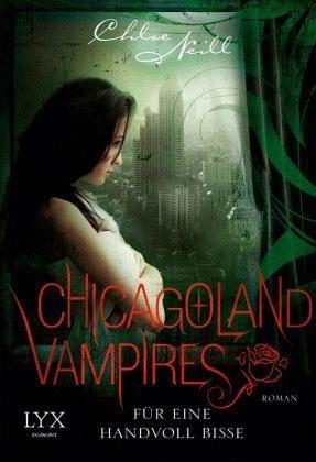 Broschiertes Buch »Für eine Handvoll Bisse / Chicagoland Vampires...«