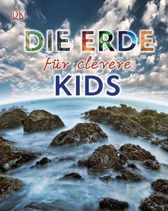 Gebundenes Buch »Die Erde für clevere Kids«
