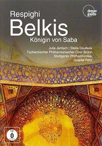 DVD »Respighi, Ottorino - Belkis, Königin von Saba«