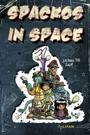 Gebundenes Buch »Spackos in Space«