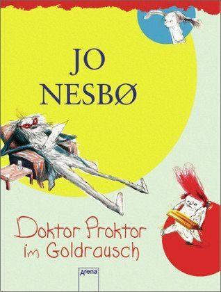 Gebundenes Buch »Doktor Proktor im Goldrausch / Doktor Proktor...«