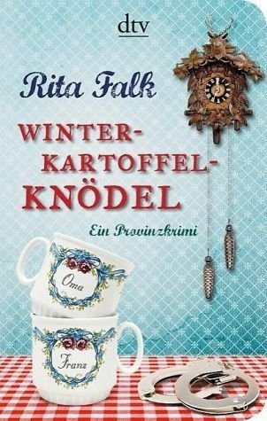 Broschiertes Buch »Winterkartoffelknödel / Franz Eberhofer Bd.1«