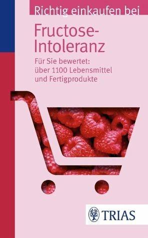 Broschiertes Buch »Richtig einkaufen bei Fructose-Intoleranz«