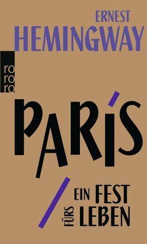 Broschiertes Buch »Paris, ein Fest fürs Leben«