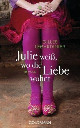 Broschiertes Buch »Julie weiß, wo die Liebe wohnt«