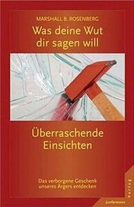Broschiertes Buch »Was deine Wut dir sagen will: überraschende...«