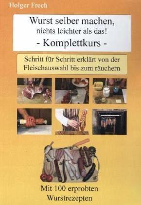 Broschiertes Buch »Wurst selber machen, nichts leichter als das!«