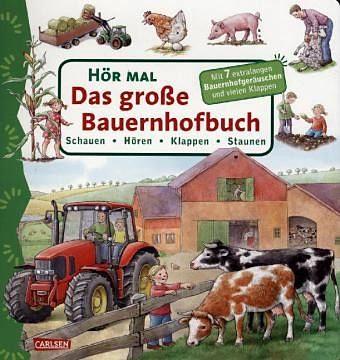 Buch mit Papp-Einband »Das große Bauernhofbuch / Hör mal Bd.10«