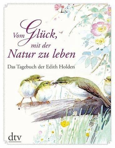 Gebundenes Buch »Vom Glück, mit der Natur zu leben«