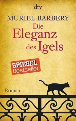 Broschiertes Buch »Die Eleganz des Igels«