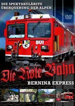 DVD »Die rote Bahn - Barnina-Express«