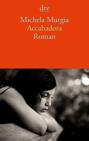 Broschiertes Buch »Accabadora«