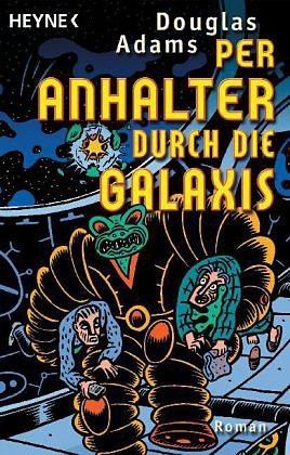 Broschiertes Buch »Per Anhalter durch die Galaxis Bd. 1«