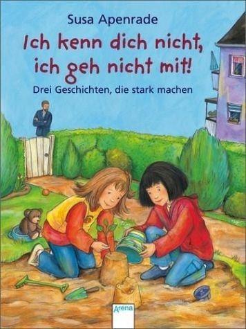 Broschiertes Buch »Ich kenn dich nicht, ich geh nicht mit!«