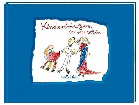 Buch mit Leinen-Einband »Kinderkriegen ist sooo schön«