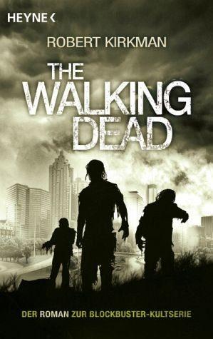 Broschiertes Buch »The Walking Dead / The Walking Dead Roman Bd.1«