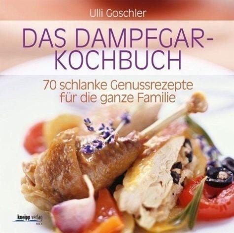 Broschiertes Buch »Das Dampfgar-Kochbuch«