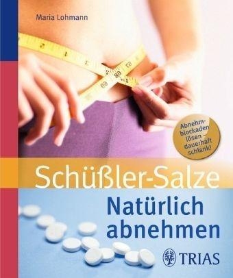 Broschiertes Buch »Natürlich abnehmen mit Schüßler-Salzen«