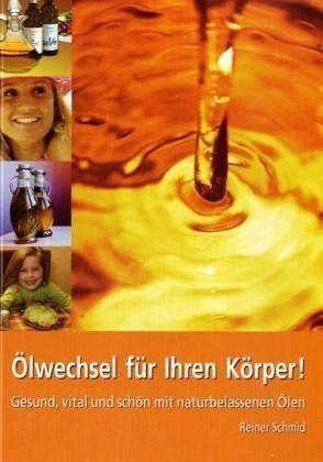 Broschiertes Buch »Ölwechsel für Ihren Körper«