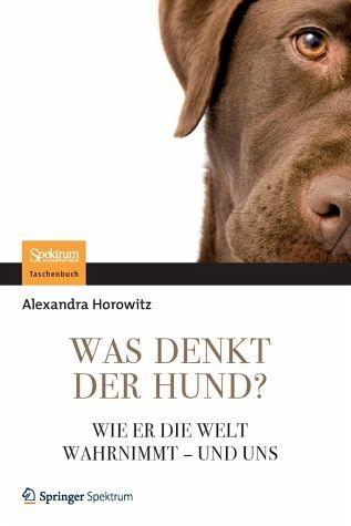 Broschiertes Buch »Was denkt der Hund?«