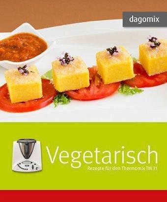 Gebundenes Buch »dagomix Vegetarisch. Rezepte für den Thermomix...«