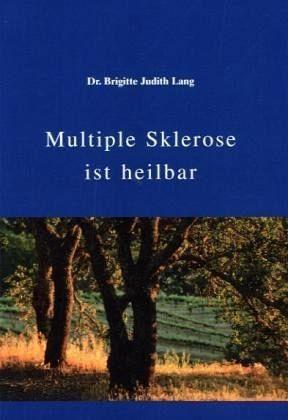 Broschiertes Buch »Multiple Sklerose ist heilbar«