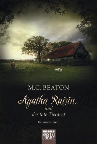 Broschiertes Buch »Agatha Raisin und der tote Tierarzt / Agatha...«