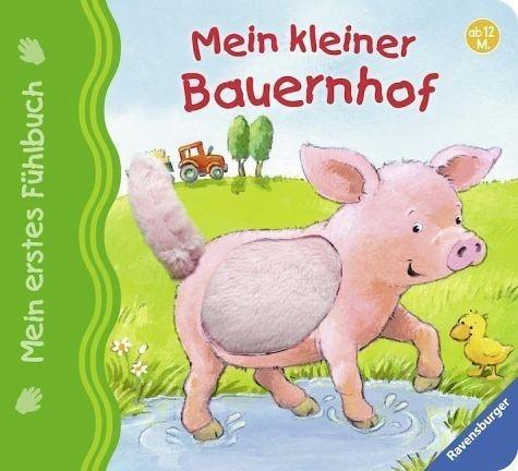 Buch mit Papp-Einband »Mein erstes Fühlbuch: Mein kleiner Bauernhof«