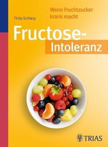Broschiertes Buch »Fructose-Intoleranz«