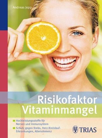 Broschiertes Buch »Risikofaktor Vitaminmangel«