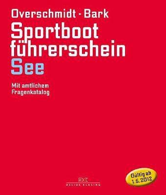 Gebundenes Buch »Sportbootführerschein See«