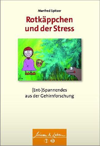 Broschiertes Buch »Rotkäppchen und der Stress«
