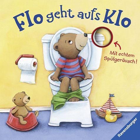 Buch mit Papp-Einband »Flo geht aufs Klo, m. Soundeffekten«