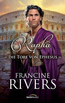 Gebundenes Buch »Rapha - Die Tore von Ephesus«