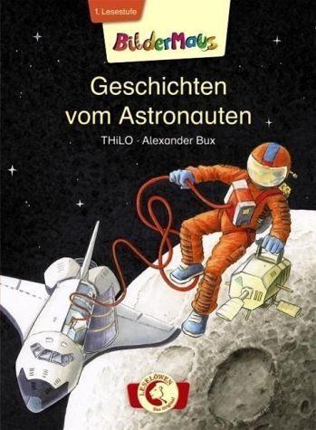 Gebundenes Buch »Bildermaus - Geschichten vom Astronauten«