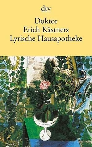 Broschiertes Buch »Doktor Erich Kästners Lyrische Hausapotheke«