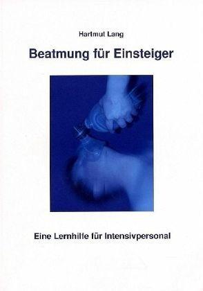 Broschiertes Buch »Beatmung für Einsteiger«