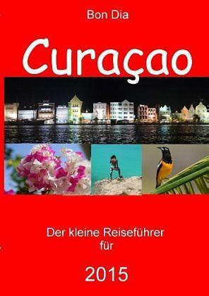 Broschiertes Buch »Bon Dia Curaçao«