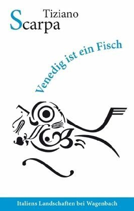 Broschiertes Buch »Venedig ist ein Fisch«