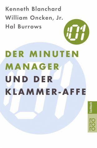 Broschiertes Buch »Der Minuten Manager und der Klammer-Affe«