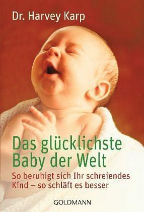 Broschiertes Buch »Das glücklichste Baby der Welt«