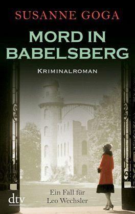 Broschiertes Buch »Mord in Babelsberg / Leo Wechsler Bd.4«