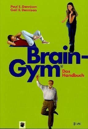 Broschiertes Buch »Brain-Gym® - das Handbuch«